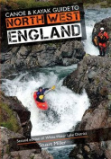 Canoe & Kayak Guide to North West England