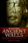 Within These Ancient Walls