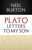 Plato: Letters to my Son