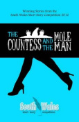 The Countess and the Mole Man