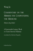 Commentary on the Mirror for Compounding the Medicine