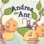 Andrea the Ant