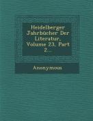 Heidelberger Jahrbucher Der Literatur, Volume 23, Part 2... [GER]
