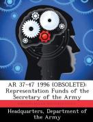 AR 37-47 1996 (Obsolete)