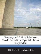 History of 739th Medium Tank Battalion