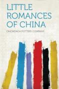 Little Romances of China