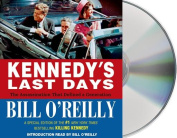 Kennedy's Last Days [Audio]