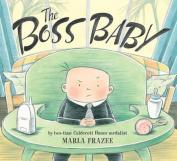The Boss Baby (Classic Board Books) [Board book]