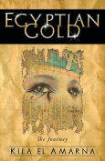 Egyptian Gold: The Journey