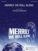 Merrily We Roll Along Vocal Score