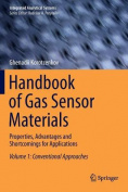 Handbook of Gas Sensor Materials: Properties, Advantages and Shortcomings for Applications