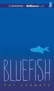 Bluefish [Audio]