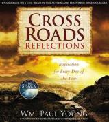 Cross Roads Reflections [Audio]