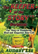 The Keeper of the Story Workbook