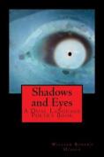 Shadows and Eyes