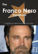 The Franco Nero Handbook - Everything You Need to Know about Franco Nero