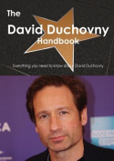 The David Duchovny Handbook - Everything You Need to Know about David Duchovny