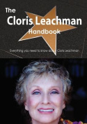 The Cloris Leachman Handbook - Everything You Need to Know about Cloris Leachman