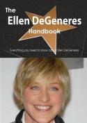The Ellen DeGeneres Handbook - Everything You Need to Know about Ellen DeGeneres