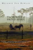 The Horses of Proud Spirit