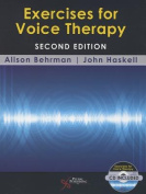 Excercises for Voice Therapy [With CD (Audio)]