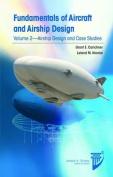 Fundamentals of Aircraft and Airship Design