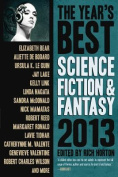The Year's Best Science Fiction & Fantasy 2013 Edition