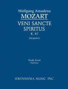 Veni Sancte Spiritus, K. 47 - Study Score [LAT]