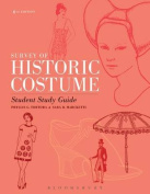 Survey of Historic Costume Study Guide
