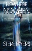 Nowhere Nowhen