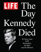 Life the Day Kennedy Died