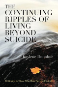 The Continuing Ripples of Living Beyond Suicide