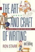THE ART AND CRAFT OF WRITING AND EDITING - Includes a Primer on Publishing