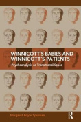 Winnicott's Babies and Winnicott's Patients