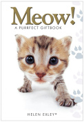 Meow!: A Purrfect Giftbook