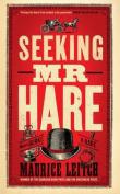 Seeking Mr Hare