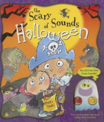 The Scary Sounds of Halloween [Board Book]