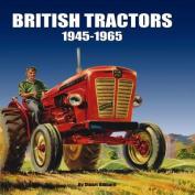 British Tractors: 1945 - 1965