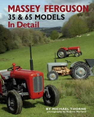 Massey-Ferguson 35 & 65 Models in Detail (In Detail)
