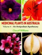 Medicinal Plants in Australia Volume 4
