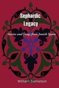 Sephardic Legacy