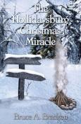 The Hollidaysburg Christmas Miracle