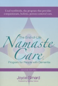 The End-Of-Life Namaste Care Program for People with Dementia, Second Edition