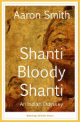 Shanti Bloody Shanti