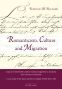 Romanticism, Culture and Migration