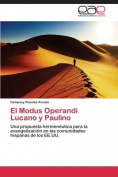 El Modus Operandi Lucano y Paulino [Spanish]