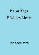 Kriya-Yoga, Pfad Des Lichts [GER]