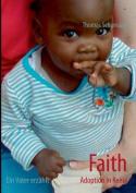 Faith - Adoption in Kenia [GER]