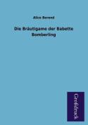 Die Brautigame Der Babette Bomberling [GER]