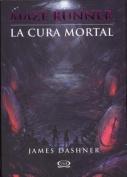 La Cura Mortal  [Spanish]